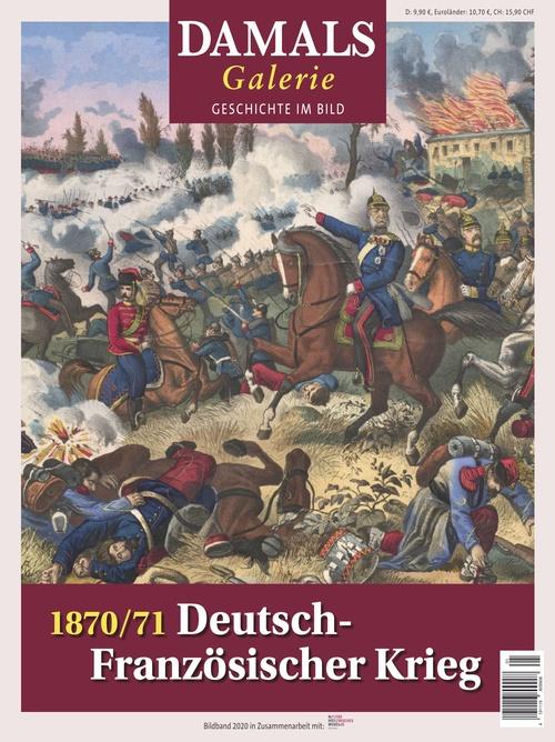 1870/71 Deutsch-Französischer Krieg