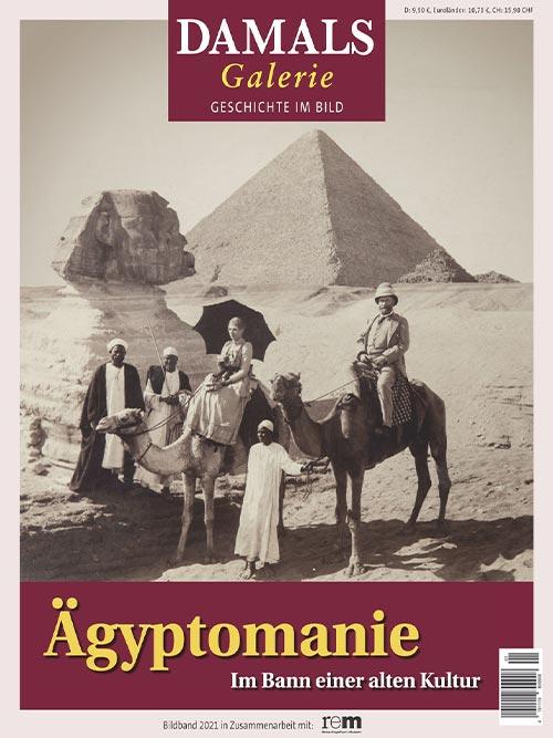 Ägyptomanie – Im Bann einer alten Kultur
